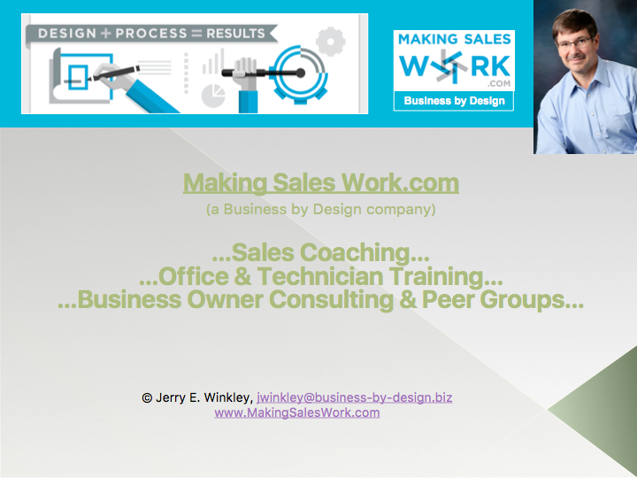 Sales Coaching, Office and Technician Training, Business Owner Consulting and Peer Groups